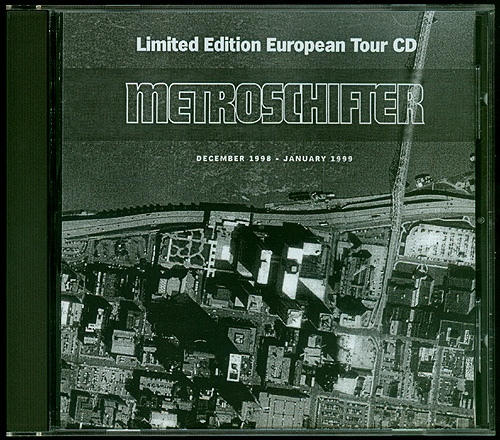 The Metroschifter Limited Edition European Tour CD